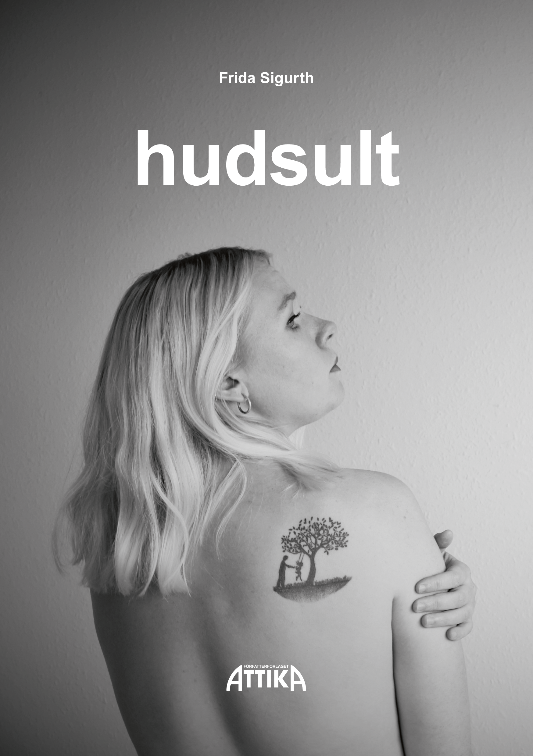 Frida Sigurth: hudsult