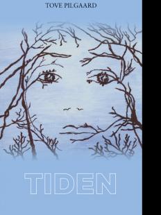 TOVE PILGAARD: TIDEN