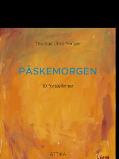 THOMAS UHRE FENGER: PÅSKEMORGEN