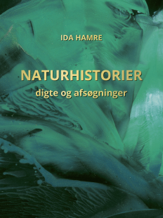 Ida Hamre: Naturhistorier