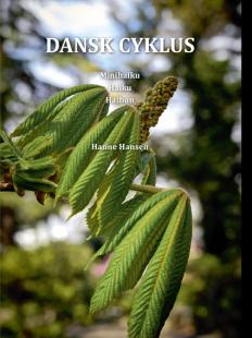 Hanne Hansen: Dansk cyklus