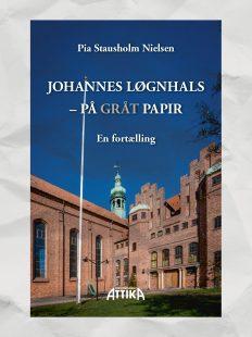 Pia Stausholm Nielsen: Johannes Løgnhals