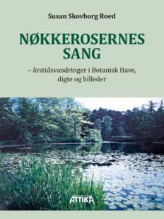 Susan Skovborg Roed: Nøkkerosernes sang