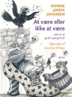 Katrine Josefa Johansen: At være eller ikke at være