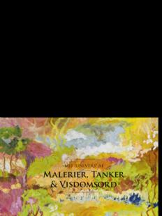 Yrsa Dunvad: Mit 'univers' af Malerier, Tanker og Visdomsord