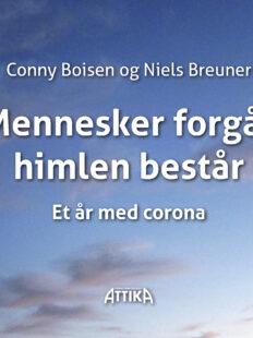 Conny Boisen og Niels Breuner: Mennesker forgår himlen består