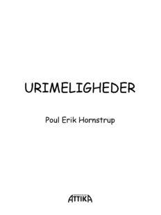 Poul Erik Hornstrup: Urimeligheder